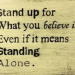 What are you going to stand up for this year?