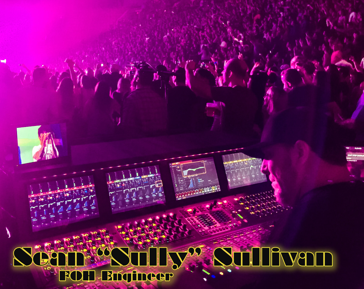 "Shadowing Opportunity w/ FOH Engineer Sean ""Sully"" Sullivan"