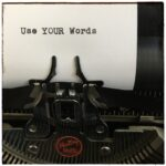 "Here Is A Story Called ""Use Your Words"""