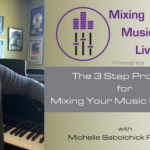 Mixing Music Live Scholarship and Free Master Class
