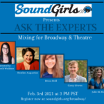 Ask the Experts - Mixing for Broadway and Theatre