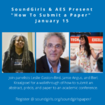 "SoundGirls / AES ""How To Submit a Paper"" Webinar"