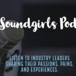The SoundGirls Podcast