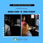Hiring a Producer Vs Booking a Studio
